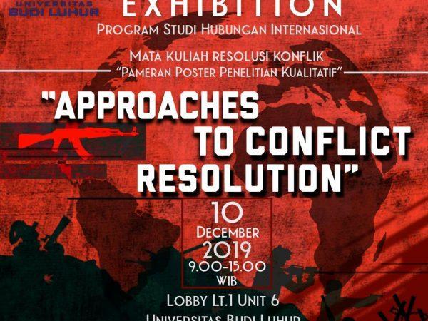 Poster Exhibition : Pameran Poster Penelitian Kualitatif Untuk Mata Kuliah Resolusi Konflik
