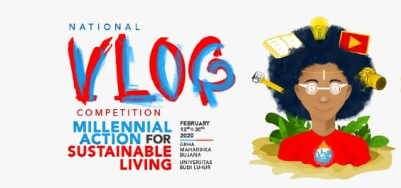 Himpunan Mahasiswa Hubungan Internasional (HIMAHI) Universitas Budi Luhur Mengadakan National Vlog Competition Bertemakan Millennial Action for Sustainable Living